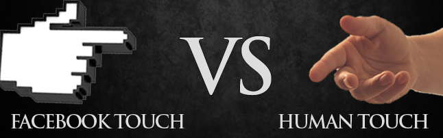 Facebook Touch vs Human Touch